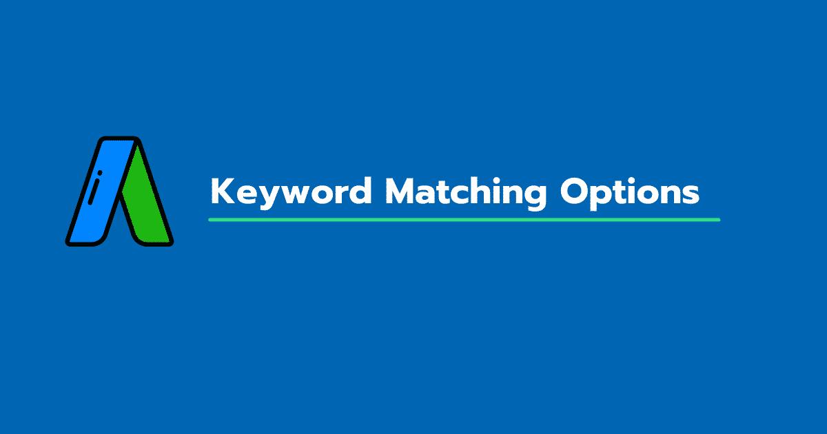 keyword matching option